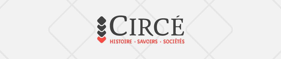 Circé. Histoire, Savoirs, Sociétés
